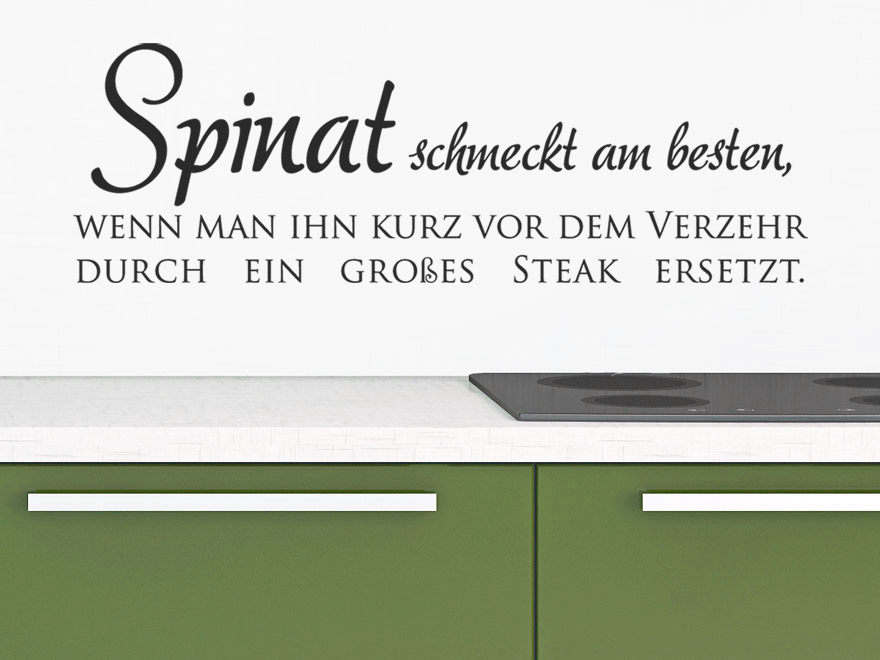 wandtattoo lustiger spruch spinat schmeckt am besten wenn man ihn kurz vor dem verzehr. Black Bedroom Furniture Sets. Home Design Ideas