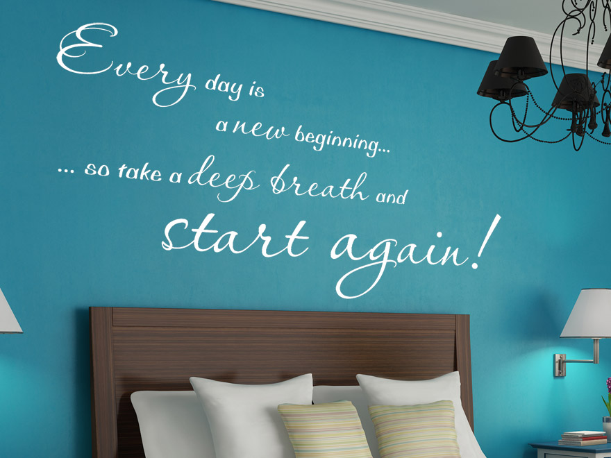 wandtattoo spruch every day is a new beginning von. Black Bedroom Furniture Sets. Home Design Ideas