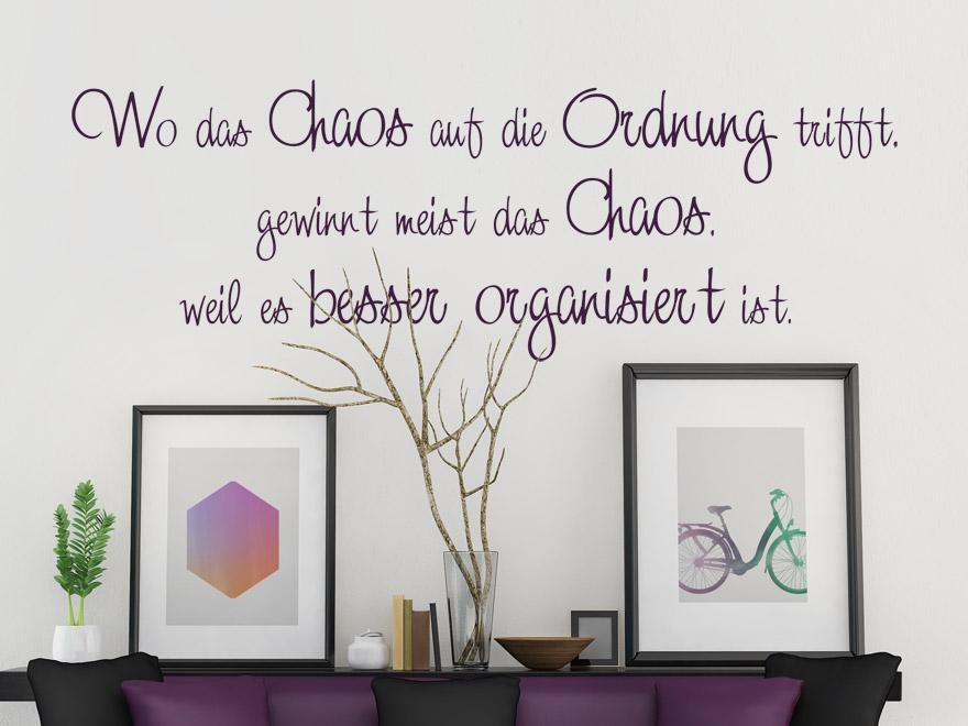 Wandtattoo Spruch Wo das Chaos auf die Ordnung trifft ... von Wandtattoo.net