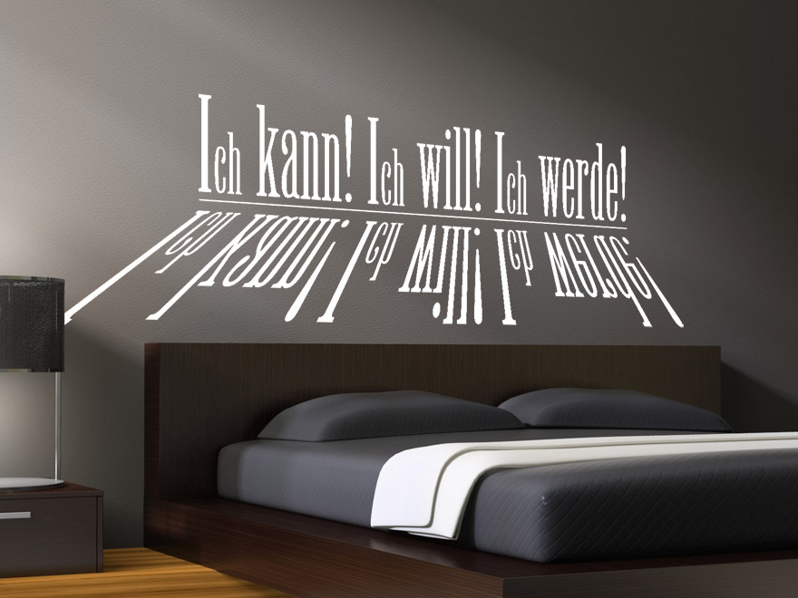 wandtattoo spruch ich kann ich will ich werde von. Black Bedroom Furniture Sets. Home Design Ideas