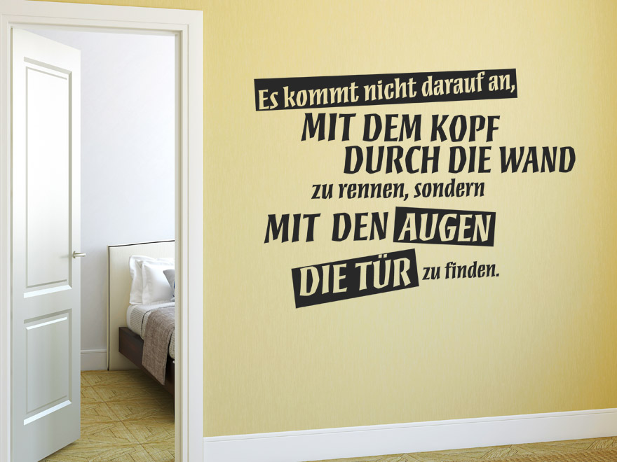 lustiges wandtattoo es kommt nicht darauf an spruch von. Black Bedroom Furniture Sets. Home Design Ideas