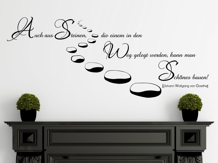 wandtattoo zitat auch aus steinen goethe wandtattoo zitat. Black Bedroom Furniture Sets. Home Design Ideas