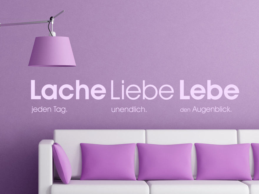 wandtattoo spruch lache jeden tag liebe unendlich lebe den augenblick spr che als. Black Bedroom Furniture Sets. Home Design Ideas