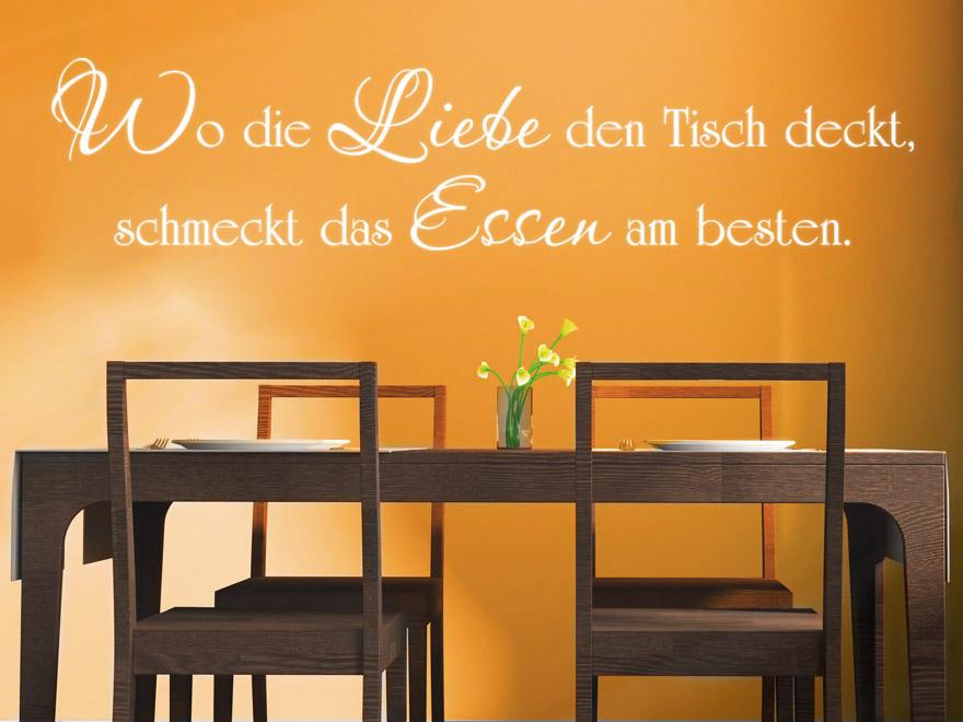 Wandtattoo Wo Die Liebe Den Tisch Deckt Schmeckt Das Essen Am