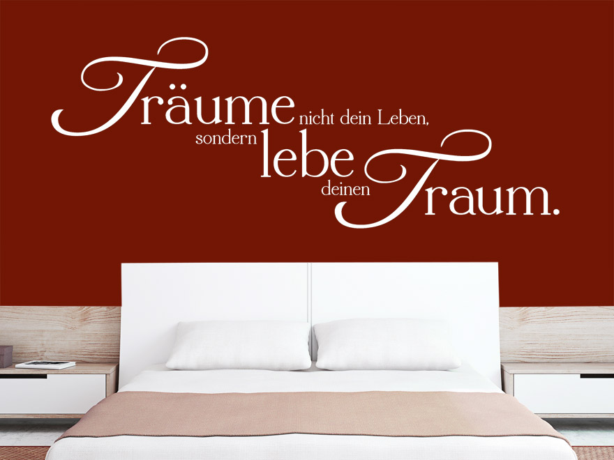 wandtattoo lebe deinen traum spruch von. Black Bedroom Furniture Sets. Home Design Ideas