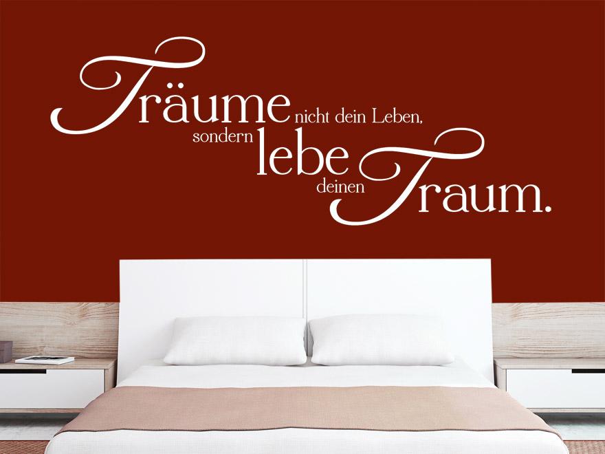 wandtattoo lebe deinen traum spruch von. Black Bedroom Furniture Sets. Home Design Ideas