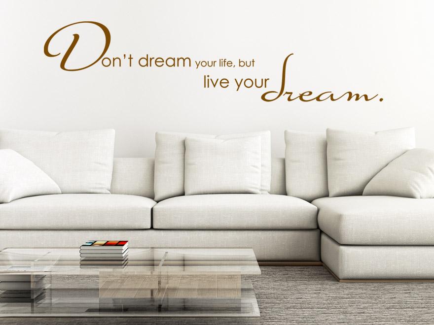 Englischer Spruch Wandtattoo Live your dream von wandtattoo.net