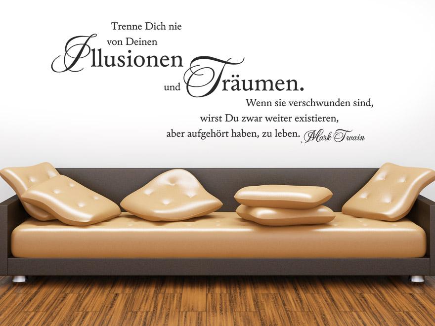 Idee küche wandfarbe braun : Wandtattoo Illusionen und Träume Wandtattoo Zitat Mark Twain von ...