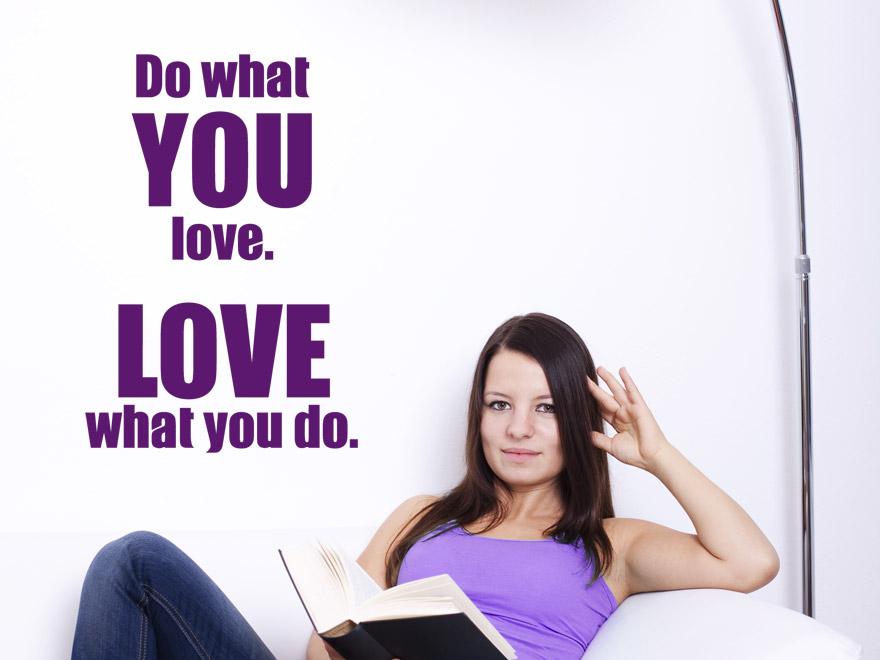 Wandtattoo Spruch Do what you love... Sprichwort englisch ...