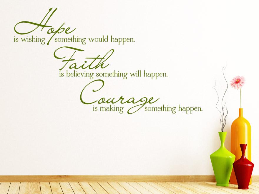 Englischer Wandtattoo Spruch Hope Faith Courage von Wandtattoo.net