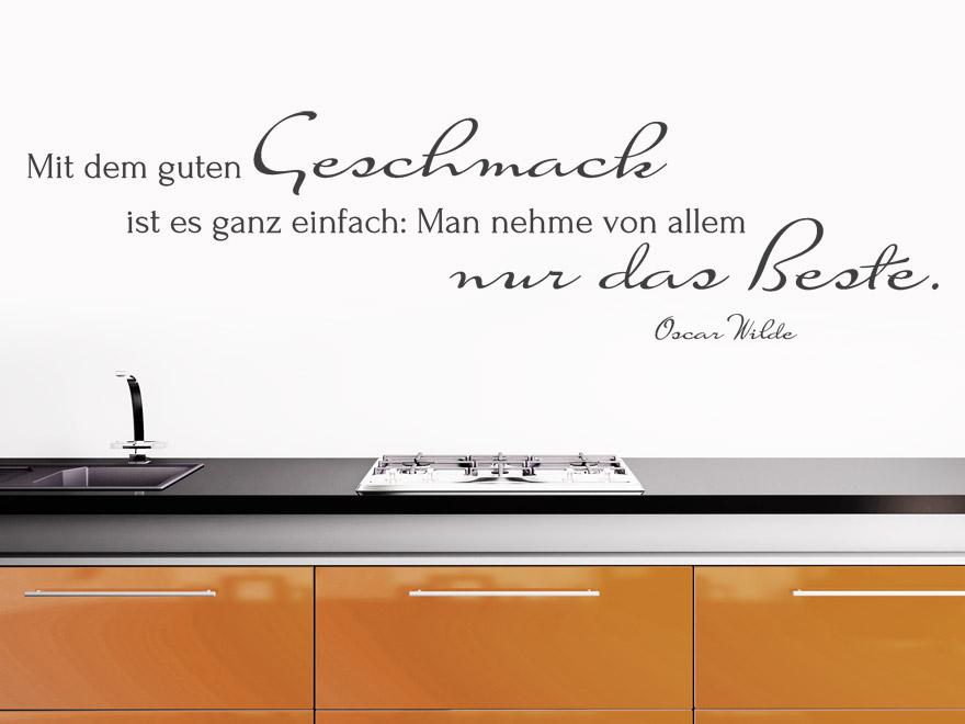 Wandtattoo Mit dem guten Geschmack Zitat Oscar Wilde von ...