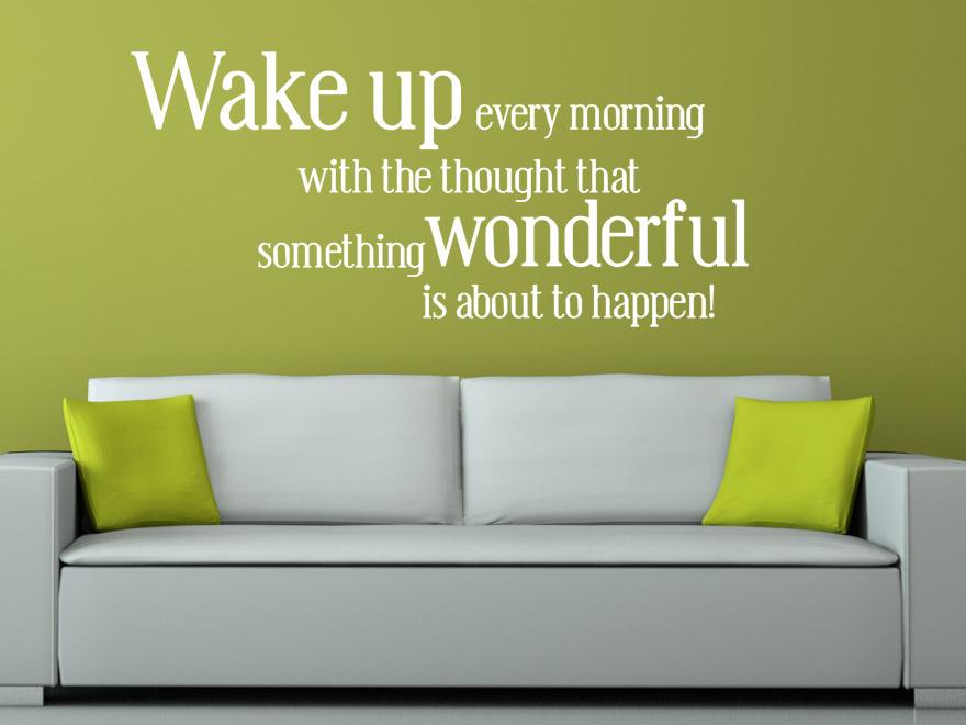 lustiger wandtattoo spruch wake up every morning. Black Bedroom Furniture Sets. Home Design Ideas