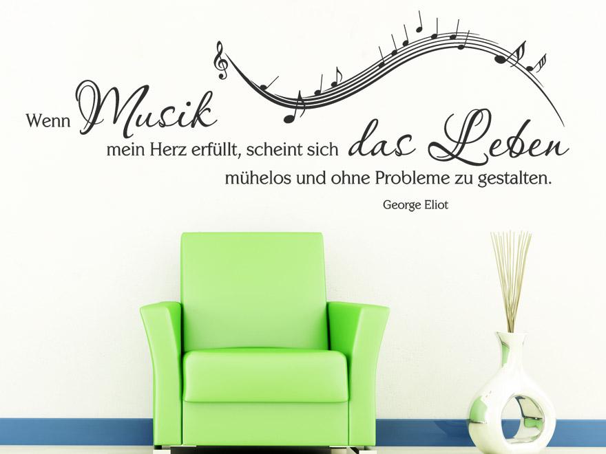 Musik Wandtattoo Wenn Musik mein Herz erfüllt... Zitat Eliot von ...