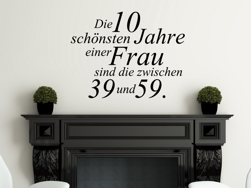 lustiges wandtattoo die sch nsten jahre von. Black Bedroom Furniture Sets. Home Design Ideas