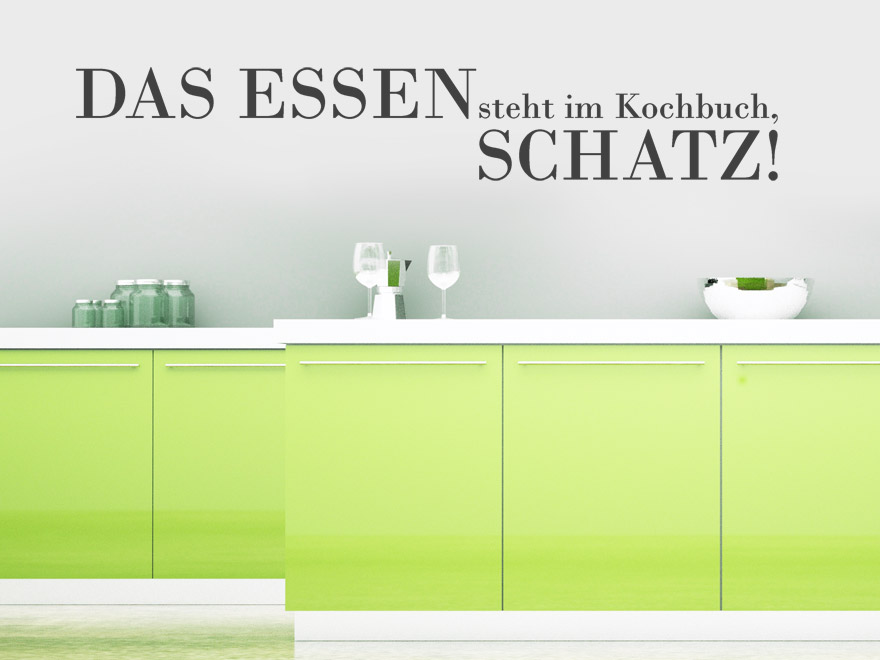 lustiger wandtattoo spruch das essen steht im kochbuch. Black Bedroom Furniture Sets. Home Design Ideas