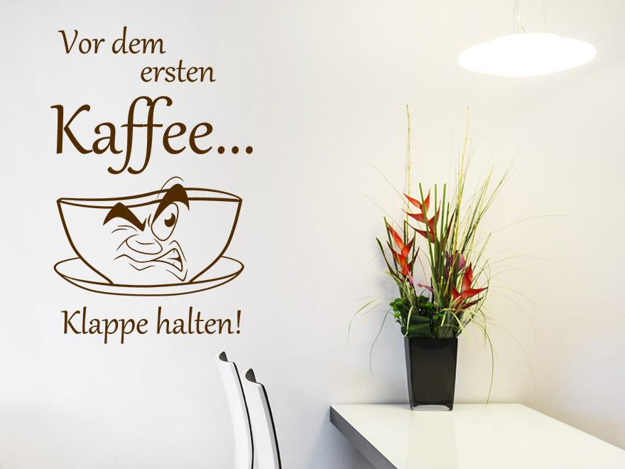 Wandtattoo Vor dem ersten Kaffee Klappe... von Wandtattoo.net