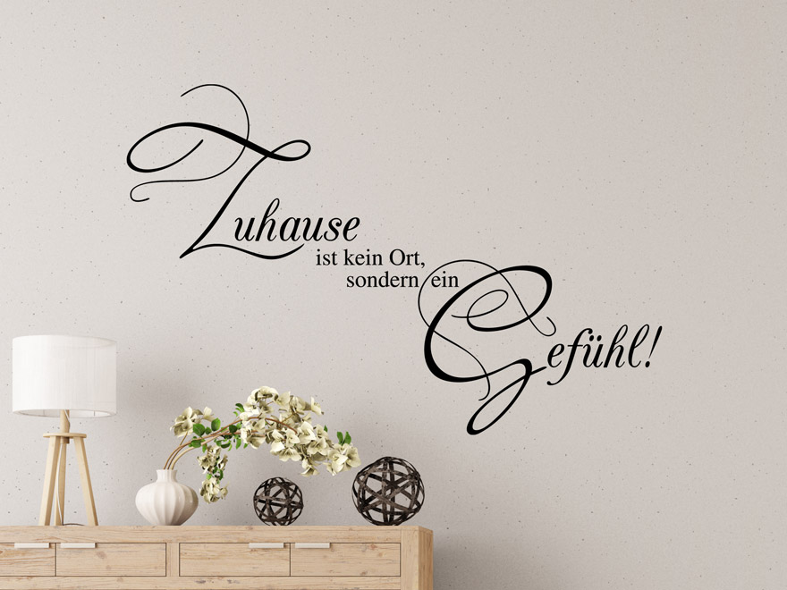 wandtattoo spruch zuhause ein gef hl von. Black Bedroom Furniture Sets. Home Design Ideas